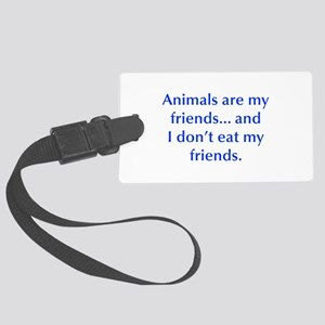 Animals are my friends and I don t eat my friends