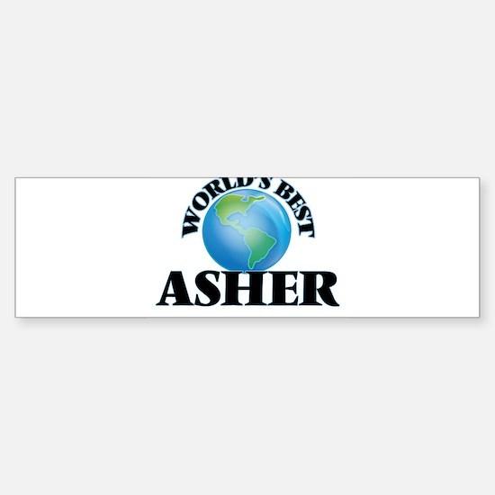 World's Best Asher Bumper Bumper Bumper Sticker