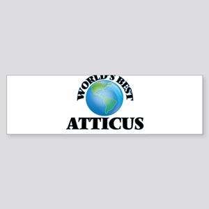 World's Best Atticus Bumper Sticker