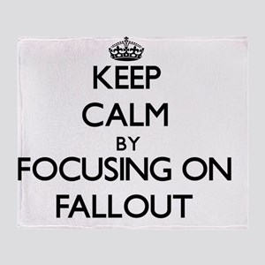 Keep Calm by focusing on Fallout Throw Blanket