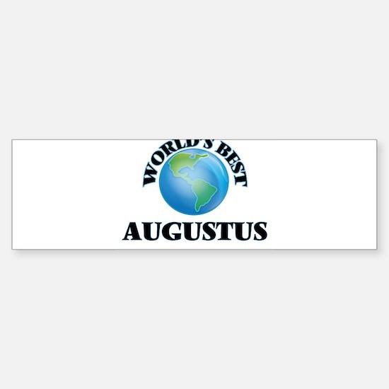 World's Best Augustus Bumper Bumper Bumper Sticker