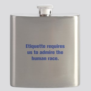 Etiquette requires us to admire the human race Fla