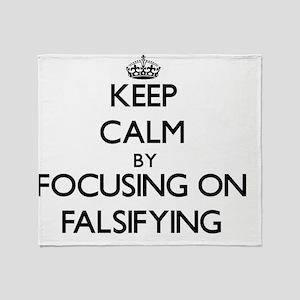 Keep Calm by focusing on Falsifying Throw Blanket