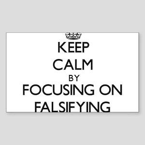 Keep Calm by focusing on Falsifying Sticker