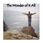 The Wonder of it All Christian Gift Tile Coaster