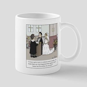 Wedding Vow Disaster 11 oz Ceramic Mug