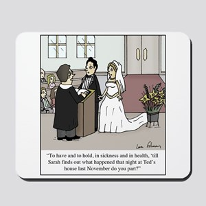 Wedding Vow Disaster Mousepad