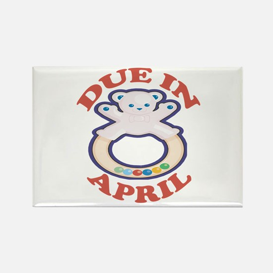 Due In April Rectangle Magnet