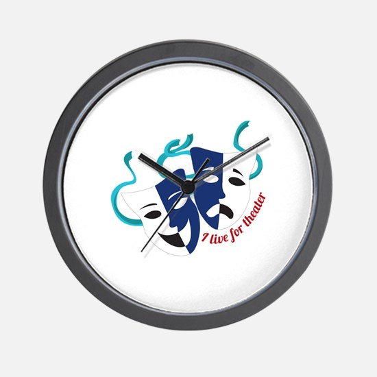 Live For Theater Wall Clock