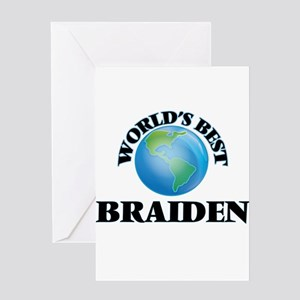 World's Best Braiden Greeting Cards
