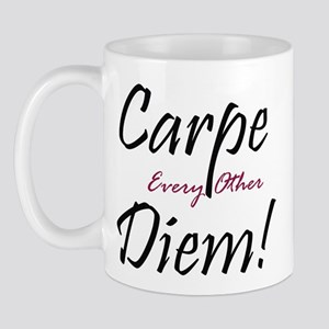 Carpe Every Other Diem Mug