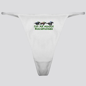 I'm All About Racehorses Classic Thong