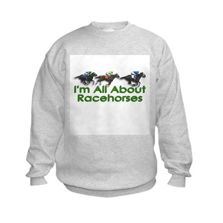 I'm All About Racehorses Kids Sweatshirt