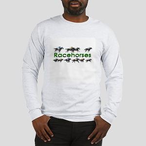 Blazing Fast Racehorses Long Sleeve T-Shirt