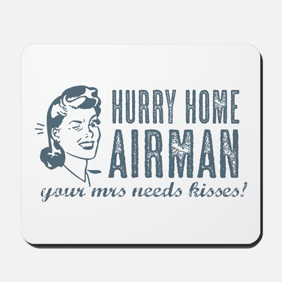 Hurry Home Airman Mousepad