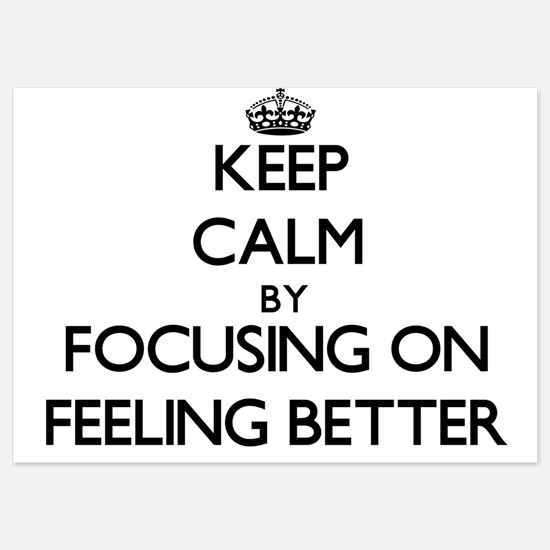 Keep Calm by focusing on Feeling Bette Invitations