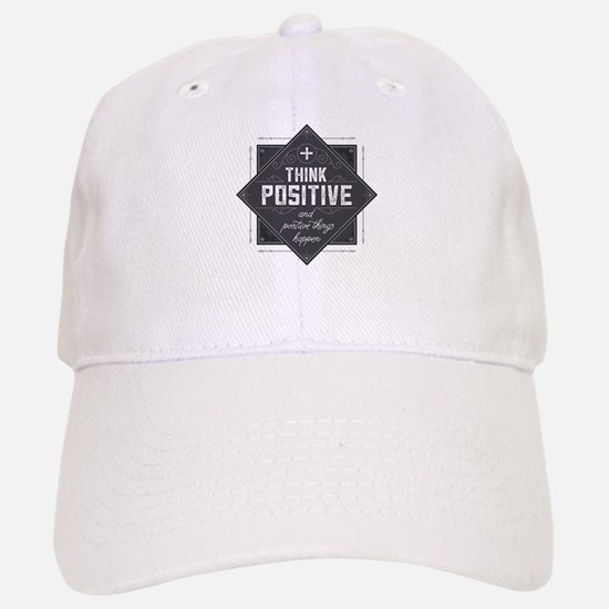 Think Positive Baseball Baseball Cap