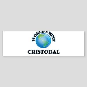 World's Best Cristobal Bumper Sticker