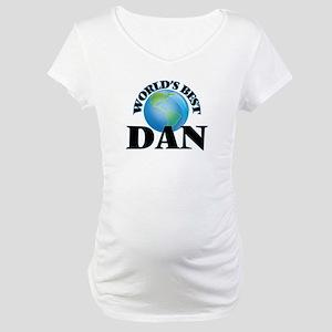 World's Best Dan Maternity T-Shirt