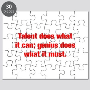 Talent does what it can genius does what it must P