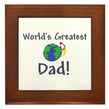worlds greatest dad Framed Tile