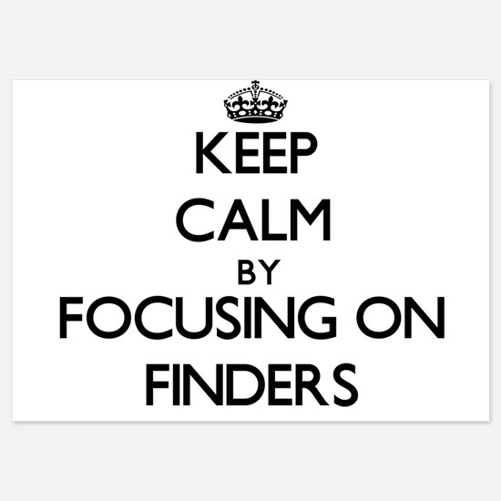 Keep Calm by focusing on Finders Invitations
