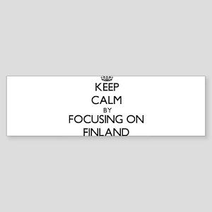 Keep Calm by focusing on Finland Bumper Sticker