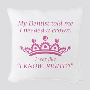 I Needed A Crown Woven Throw Pillow