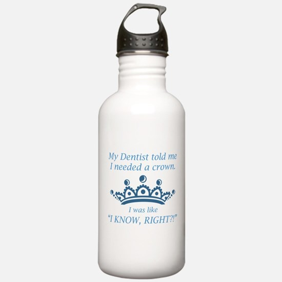I Needed A Crown Water Bottle