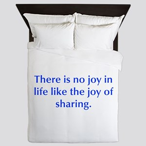 There is no joy in life like the joy of sharing Qu