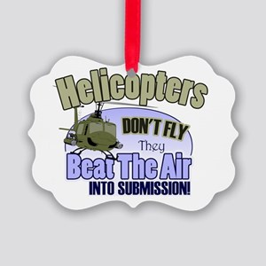 Helicopters Don't Fly Picture Ornament