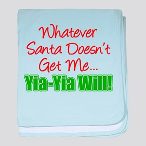 Santa Doesn't Get Me Yia-Yia baby blanket