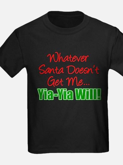 Santa Doesn't Get Me Yia-Yia T-Shirt