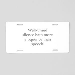 Well timed silence hath more eloquence than speech
