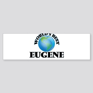 World's Best Eugene Bumper Sticker