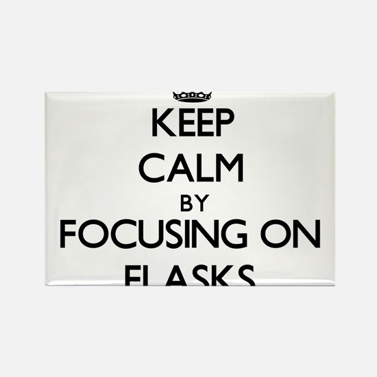 Keep Calm by focusing on Flasks Magnets