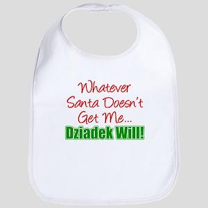 Santa Doesn't Get Me Dziadek Bib