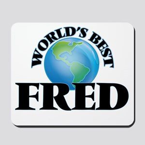 World's Best Fred Mousepad