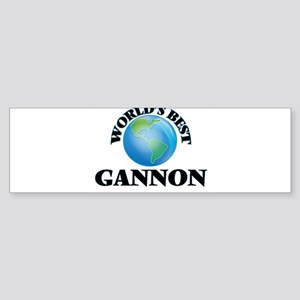 World's Best Gannon Bumper Sticker
