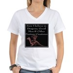 Sure I believe in Dragons Women's V-Neck T-Shirt