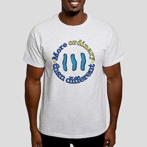 More Ordinary Light T-Shirt