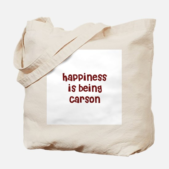 happiness is being Carson Tote Bag