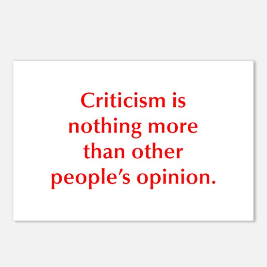 Criticism is nothing more than other people s opin
