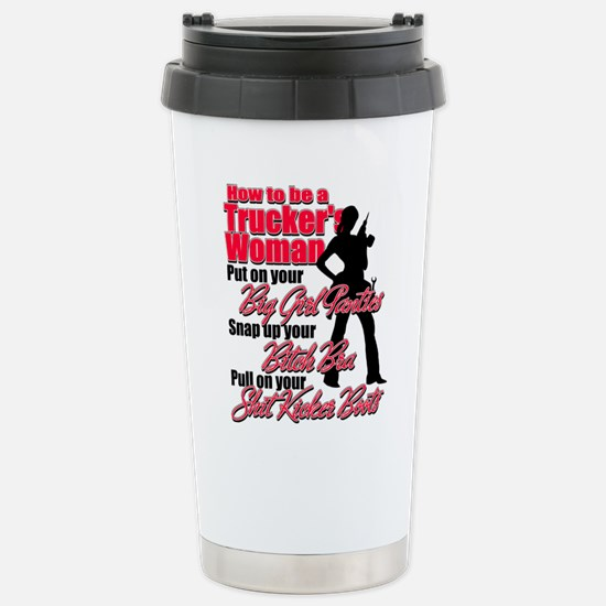 How to be a Trucker's W Stainless Steel Travel Mug