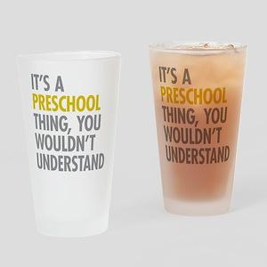 Its A Preschool Thing Drinking Glass