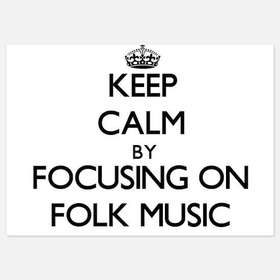 Keep Calm by focusing on Folk Music Invitations