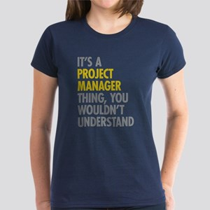 Project Manager Thing Women's Dark T-Shirt