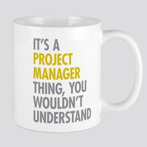 Project Manager Thing Mug