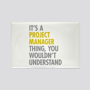 Project Manager Thing Rectangle Magnet
