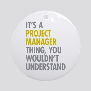 Project Manager Thing Ornament (Round)